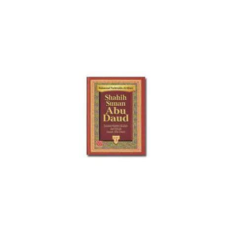 Sunan Abu Daud buku shahih sunan abu daud jilid 1 3 3 jilid lengkap