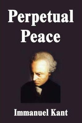 Immanuel Kant Essay by Perpetual Peace Immanuel Kant 9781599868615