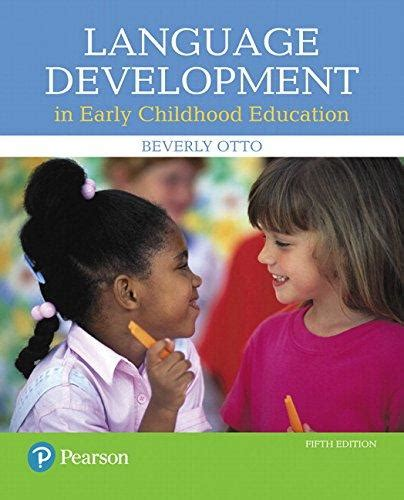 and special education the enhanced pearson etext with leaf version access card package 4th edition isbn 9780134300771 language development in early