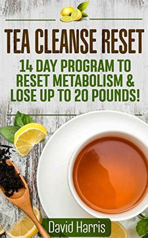 14 Signs You Need To Detox by Tea Cleanse Reset 14 Day Program To Reset Metabolism