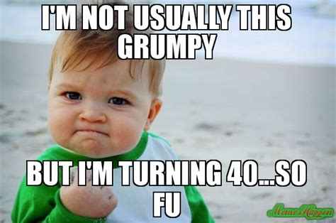 Turning 40 Meme - buon compleanno cousin meme success kid original 87817