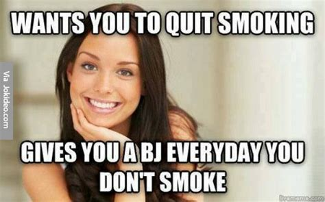 Funny Blow Job Meme - good way to quit smoking meme jokes memes pictures