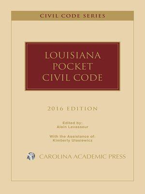 louisiana pocket civil code 2018 edition books louisiana pocket civil code by alain levasseur 183 overdrive