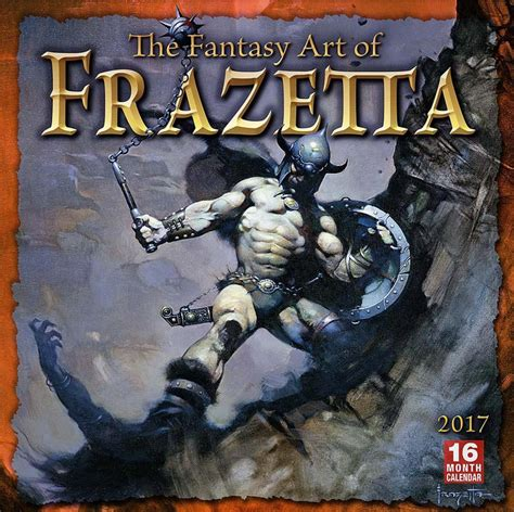 libro cal 2017 fantasy art of the fantasy art of frank frazetta 2017 calendar frazetta art museum