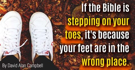 bible  stepping   toes sermonquotes
