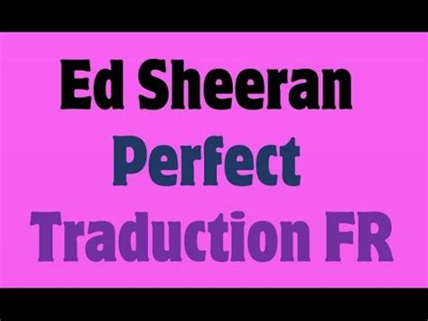 ed sheeran perfect download gratis ed sheeran perfect traduction fr youtube