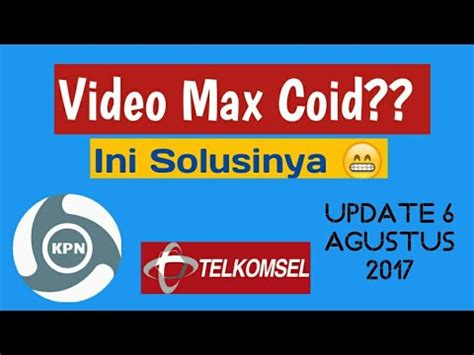 kpn tunell video max telkomsel update config kpn tunnel ultimate video max telkomsel