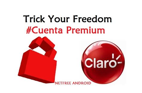 your freedom apk trick your freedom para tener gratis en claro ilimitado