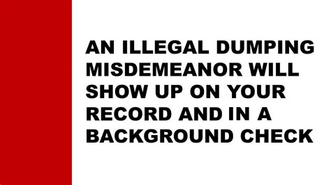 Will A Misdemeanor Show Up On A Background Check Illegal Dumping Data
