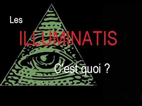 les illuminati les illuminatis c est quoi