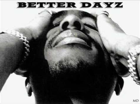 tupac better dayz 2pac better dayz remix prod md