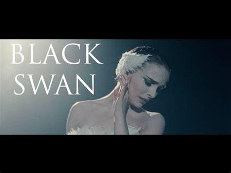 the black swan 2010 watch online black swan film analysis youtube
