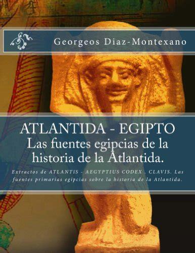 critias o de la atlantida edition books 3 books of georgeos diaz montexano quot atlantida egipto