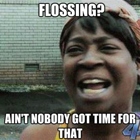 Flossing Meme - 79 best funny floss images on pinterest dental humor