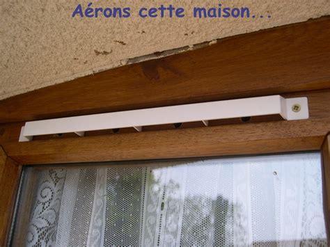 Aerateur De Fenetre 5451 by Comment Poser Une Grille D Aeration Sur Une Fenetre La