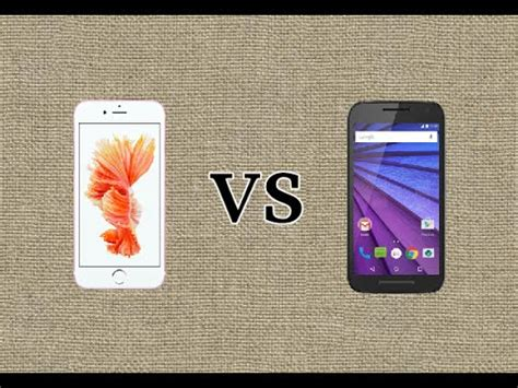 apple iphone 6s vs motorola moto g 2015 comparision