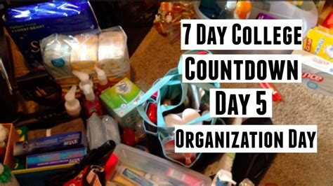 organize day 7 day college countdown 3 day 5 organization day youtube