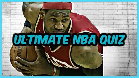 quiz nba the ultimate nba quiz test your level of ballerness