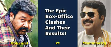 s day box office results mammootty vs mohanlal the epic box office clashes and