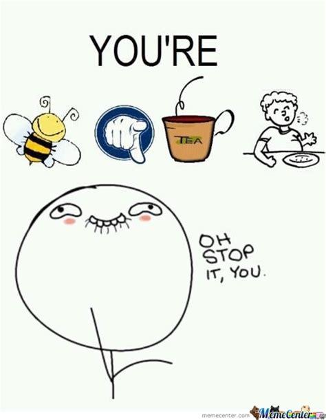 You Re Beautiful Meme - you re beautiful by wolfheart21 meme center