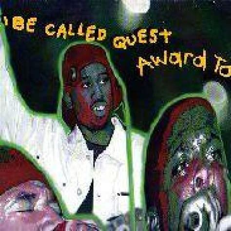 Award Tour Tribe | a tribe called quest 463 vinyl records cds found on cdandlp