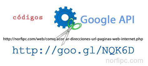 direcciones cortas google hacer un formulario para crear direcciones cortas url o