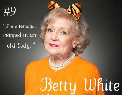 Betty White Birthday Quotes To Be Lady And I Will On Pinterest