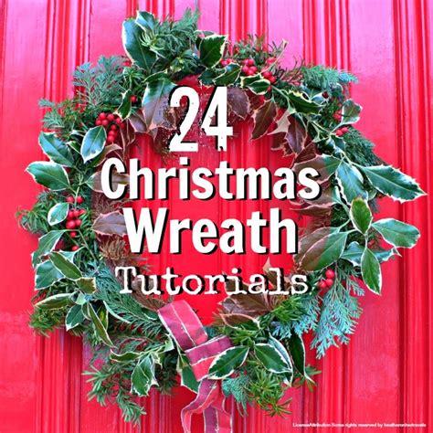 24 christmas wreath tutorials