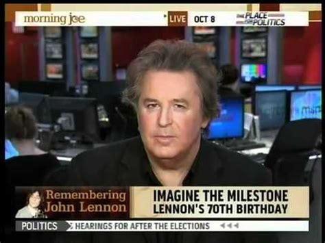 Lennon 70th Birthday On Msnbc Part 1 Of 2