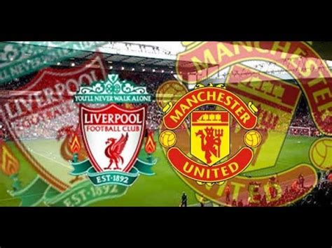 epl live streaming hd liverpool vs manchester united premier league live