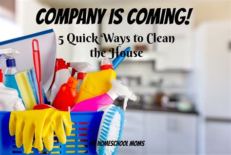 company s coming how to clean house fast company is coming 5 quick ways to clean the house hip