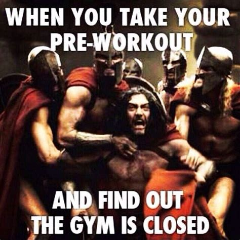 Pre Workout Memes - 20 funny pre workout memes that ll make you feel pumped up