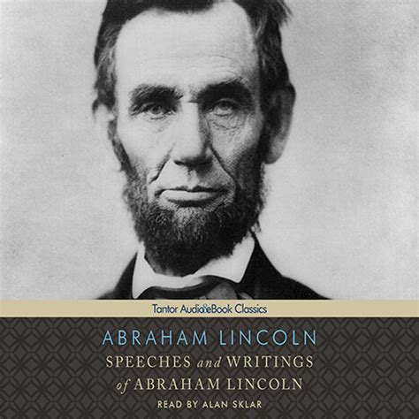 lincoln speeches and writings speeches and writings of abraham lincoln