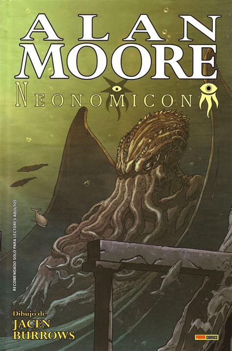 neonomicon el gran alan moore deconstruye al cl 225 sico del terror lovecraft cr 237 tica portada y