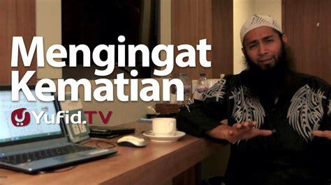 download mp3 ceramah tentang kematian ceramah singkat mengingat kematian ustadz syafiq riza