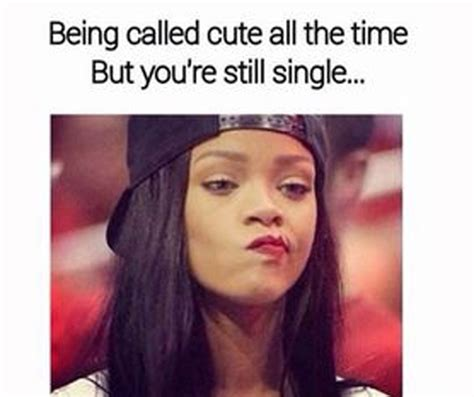 Memes About Being Single - 23 hilariously accurate memes about being single look