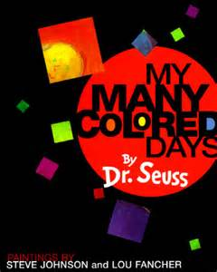 dr seuss my many colored days kate s bookery raising with books my many colored