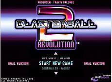 Blasterball 2 Revolution - PC Full Version Free Download Free Wildtangent Game Download