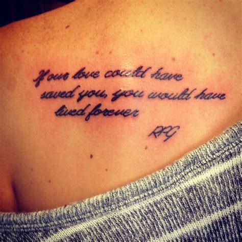 tattoo quotes for loved ones that have passed away remembrance tattoo in honor of my grandpa who passed away