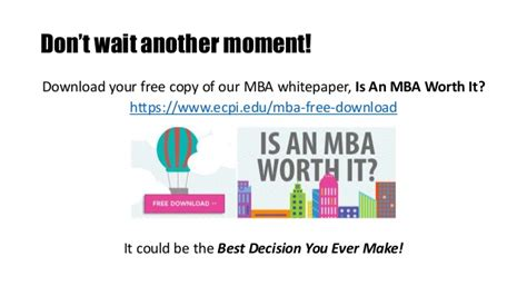 Is An Mba A Investment by Is An Mba Right For You