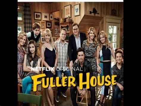 fuller house episodes fuller house full episode 2 moving day review youtube