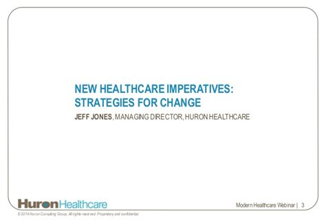Huron Consulting Mba Opportunity by Webinar Thriving In The New Healthcare Environment 3 Key