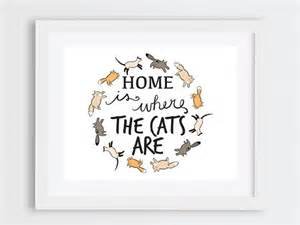 Cat Home Decor Cat Lovers Cat Lover Gift Cat Printable Decor Home Is By