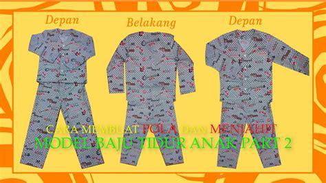 membuat pola baju laki laki cara membuat pola dan menjahit baju tidur anak laki laki