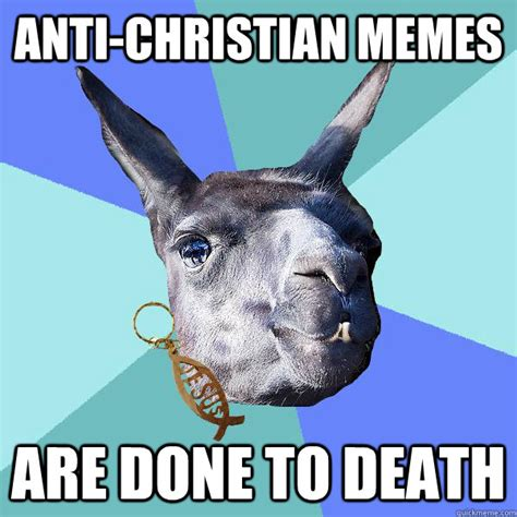 Anti Christian Memes - anti christian memes are done to death christian mama