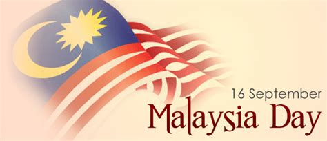 Malaysia S Day 2017 Happy Malaysia Day 16th September With Malaysian Flag