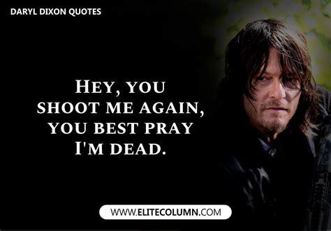 handpicked daryl dixon quotes   walking dead elitecolumn