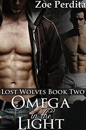 the light we lost books omega in the light lost wolves book two kindle edition