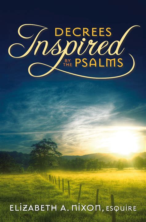 speak to the mountains prayers prophetic decrees for the 7 mountains of cultural influence books decrees inspired by the psalms book elizabeth a nixon