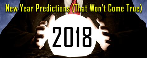 16 new year s predictions that are not for 2015 jones 5 new year predictions guaranteed to not come